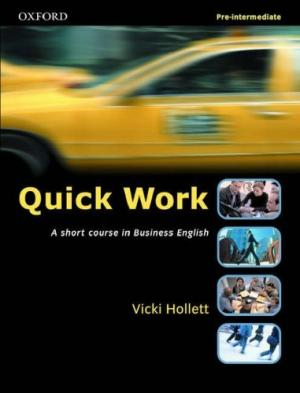 Bildtext: Quick Work Pre-Intermediate Workbook Kompaktkurs für Business English von Vicki Hollett