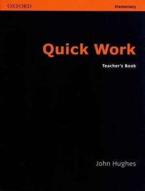 Bildtext: Quick Work: Teacher's Book Elementary level von John Huges