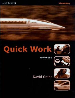 Bildtext: Quick Work Elementary Workbook Kompaktkurs für Business English von David Grant, Robert McLarty