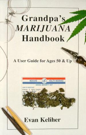 Bildtext: Grandpa's Marijuana Handbook: A User Guide for Ages 50 & Up von Evan Keliher