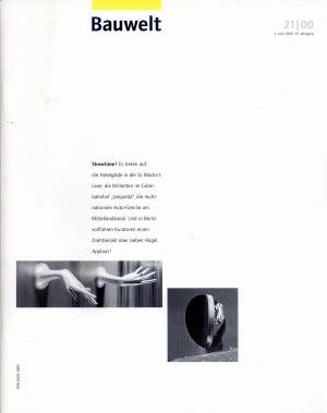 Bildtext: Bauwelt 21 2000  THEMA: Showtime! Ausstellungsarchitektur. von Autorenkollektiv