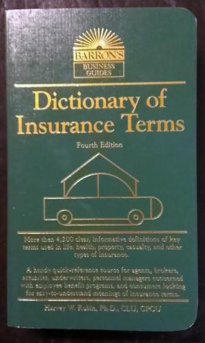 Bildtext: Dictionary of Insurance Terms (Barron's Business Guides) von Harvey W. Rubin