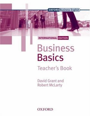 Bildtext: Business Basics: International Edition: Teacher's Book (Oxford Business English) von Grant, David McLarty, Robert