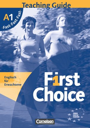 Bildtext: First Choice  Teaching Guide Fast A1 von Maggie Bouqdib, Richard Dawton