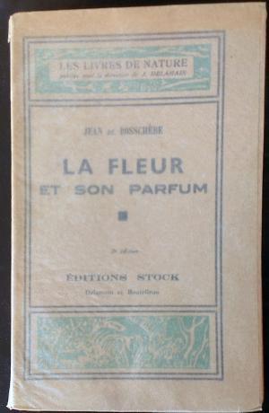 Bildtext: La fleur et son parfum. von Jean de Bosschère.