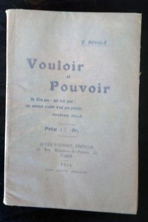 Bildtext: VOULOIR ET POUVOIR von Célestin Bouglé