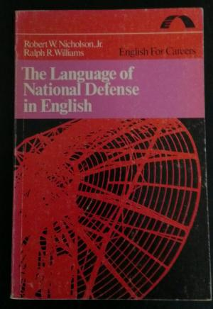 Bildtext: The language of national defense in English (English for careers) von Robert W Nicholson