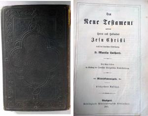 Bildtext: Das neue Testament nach der deutschen Übersetzung D. Martin Luthers von Privilegierte Württembergische Bibelanstalt