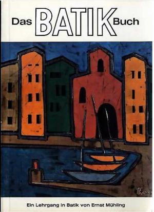 Bildtext: Das Batik-Buch - Ein Lehrgang in Batik von Mühling, Ernst