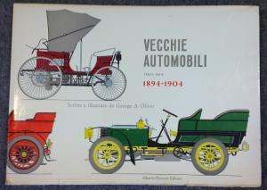 Bildtext: Vecchie Automobili Terza Serie 1894-1904 Scritte Illustrate George A. Oliver von George A. Oliver