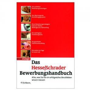 Bildtext: Das Bewerbungshandbuch Das Hesse/ Schrader Bewerbungshandbuch Sonderausgabe von Jürgen Hesse/ Christian Schrader