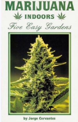 Bildtext: Marijuana Indoors Five Easy Gardens von Cervantes, Jorge