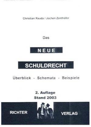 Bildtext: Das neue Schuldrecht Überblick  Schemata  Beispiele von Rauda, Christian Zenthöfer, Jochen
