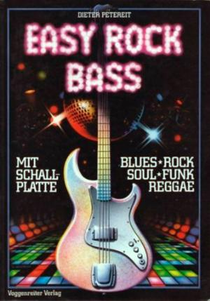 Bildtext: Easy Rock Bass Easy Rock Bass. Blues - Rock - Soul - Funk - Reggae   - mit Schallplatte von Petereit, Dieter