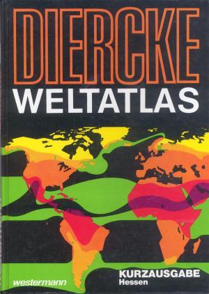 Bildtext: Diercke Weltatlas Westermann von Carl Diercke, Ferdinand. Mayer