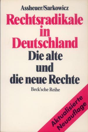 Bildtext: Rechtsradikale in Deutschland von Thomas Assheuer, Hans Sarkowicz