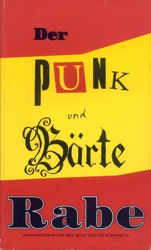 Bildtext: Der Punk und Bärte   -   Der Rabe Nr.60 von Goldt, Max / Rubinowiz, Tex (Hrsg.)