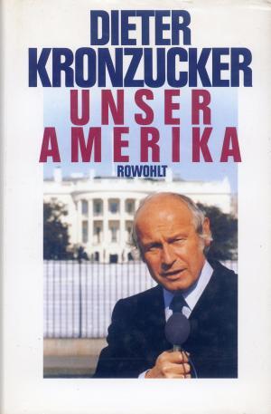 Bildtext: Unser Amerika von Kronzucker, Dieter