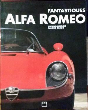 Bildtext: Fantastiques Alfa Romeo von Greggio, Luciano, Bacchi, Sandro