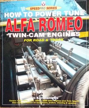 Bildtext: How to Power Tune Alfa Romeo Twin-Cam Engines for Road & Track (Speedpro Series) von Jim Kartalamakis