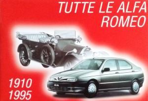 Bildtext: Tutte le Alfa Romeo 1910 - 1995 (Alle Alfa Romeos 1910 - 1995) von diverse