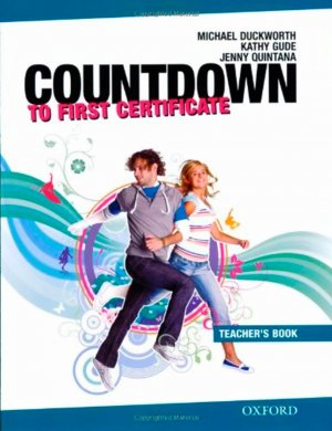 Bildtext: Countdown to First Certificate: Teacher s Book      LEHRERHANDBUCH von Michael Duckworth, Kathy Gude, Jenny Quintana