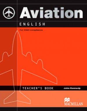 Bildtext: Aviation English - ICAO    Teacher's Book von Henry Emery, Andy Roberts