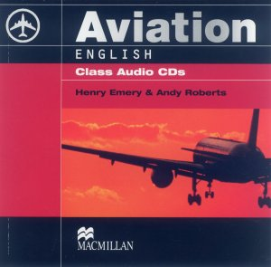 Bildtext: Aviation English Class Audio CD's (2 Stück) von Henry Emery, Andy Roberts
