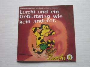 Lurchi und ein Geburtstag  wie kein anderer. Spannende Abenteuer von Lurchi und seinen Freunden