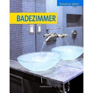 Kreative ideen f r badezimmer christian campos buch for Badezimmer kreative ideen