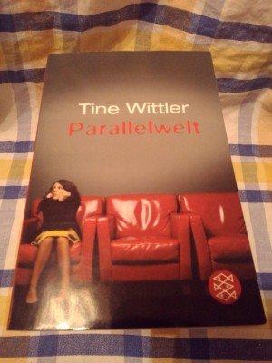 Parallelwelt tine wittler buch gebraucht kaufen a01iacii01zzs - Tine wittler freund ...