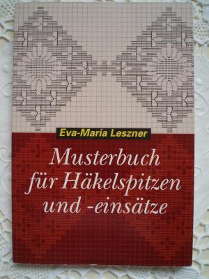"""Musterbuch für Häkelspitzen und - einsätze"""" (Eva-Maria Leszner ..."""