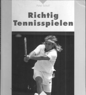 Richtig Tennisspielen