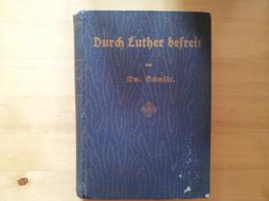 Durch Luther befreit