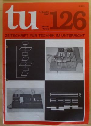 tu, Zeitschrift für Technik im Unterricht, 4. Quartal 2007, 126