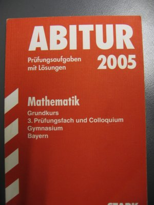 abitur 2005 mathe grundkurs 3 buch antiquarisch kaufen a01l7kpb01zzo. Black Bedroom Furniture Sets. Home Design Ideas