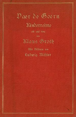 Antiquarisches Buch Groth Klaus Voer De Goern Kinderreime Alt Und Neu Vergrossern