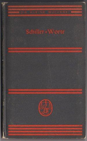 Schiller Worte