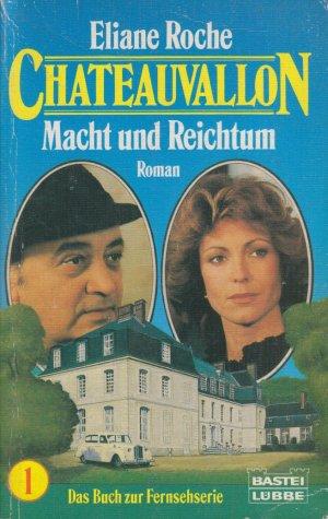 Chateauvallon   -   Band 1   -   Macht und Reichtum   -   Buch zur Fernsehserie