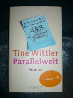 Parallelwelt tine wittler buch gebraucht kaufen a01jqkc101zz4 - Tine wittler freund ...