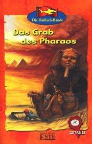 Bildtext: Die Haifisch-Bande - Das Grab des Pharaos von
