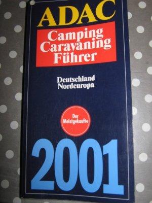 ADAC Camping Caravaning Führer Deutschland Nordeuropa 2001 (Band 2)