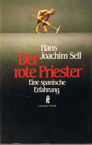 Der rote Priester : e. span. Erfahrung. Ullstein-Buch  Nr. 26059 : Literatur heute