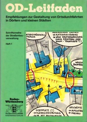 OD-Leitfaden - Empfehlungen zur Gestaltung von Ortsdurchfahrten in Dörfern und kleinen Städten