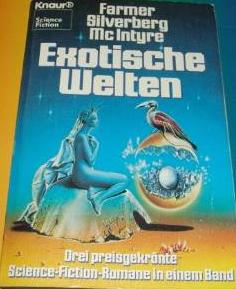 Bildtext: Exotische Welten von Farmer, Philip J Silverberg, Robert McIntyre, Vonda N