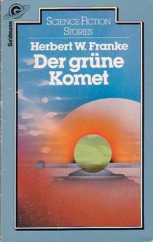 Bildtext: Der grüne Komet von Herbert W. Franke