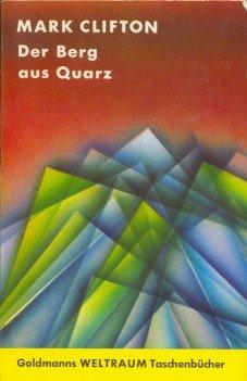 Bildtext: Der Berg aus Quarz von Mark Clifton