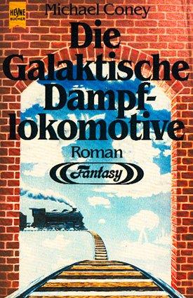 Bildtext: Die galaktische Dampflokomotive von Coney, Michael