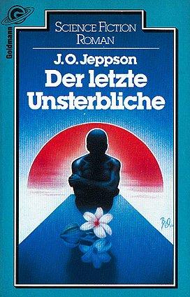 Bildtext: Der letzte Unsterbliche von Jeppson, J. O.