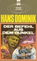 Bildtext: Der Befehl aus dem Dunkel von Dominik, Hans